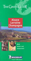 Alsace Lorraine Champagne    with hotels and restaurants