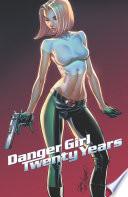 J Scott Campbell S Danger Girl 20th Anniversary
