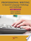 Professional Writing In Speech Language Pathology And Audiology Third Edition