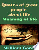 Quotes of Great People About Life  Meaning of Life