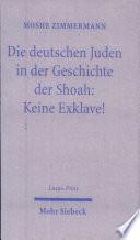 Die deutschen Juden in der Geschichte der Shoah