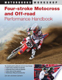 Four Stroke Motocross and Off Road Performance Handbook