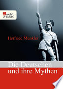 Die Deutschen und ihre Mythen