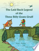 The Laid Back Legend of the Three Billy Goats Gruff