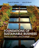 Foundations of Sustainable Business  Theory  Function  and Strategy