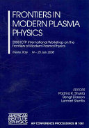 Frontiers in Modern Plasma Physics