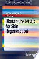 Bionanomaterials for Skin Regeneration