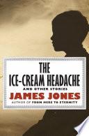 The Ice Cream Headache