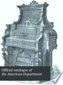 Official Catalogue of the American Department
