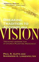 Breaking Tradition to Accomplish Vision