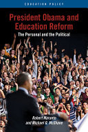 President Obama and Education Reform