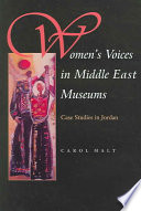 Women s Voices In Middle East Museums
