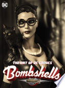 The Art of DC Comics Bombshells