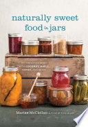 Naturally Sweet Food in Jars