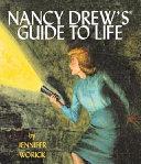 Nancy Drew s Guide to Life