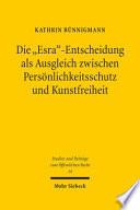 """Die """"Esra""""-Entscheidung als Ausgleich zwischen Persönlichkeitsschutz und Kunstfreiheit"""