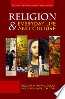 Religion and Everyday Life and Culture [3 Volumes]
