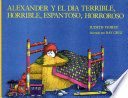 Alexander And The Terrible Horrible No Good Very Bad Day   Spanish