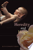 Heredity and Hope