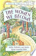The Women We Become