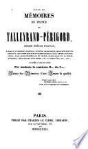 Extraits des mémoires du prince de Talleyrand-Perigord