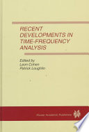 Recent Developments in Time Frequency Analysis