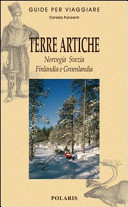 Copertina Libro Terre artiche. Norvegia Svezia Finlandia e Groelandia