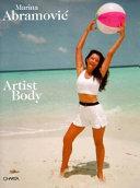 Marina Abramovic. Artist body. Catalogo della mostra (Pisa, Fondazione Teseco per l'arte, 22 gennaio-30 aprile 1999). Ediz. inglese
