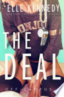 Off-Campus #1 - The Deal By Elle Kennedy by Elle Kennedy