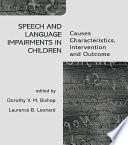 Speech and Language Impairments in Children