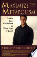 Maximize Your Metabolism