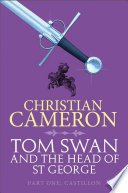 Tom Swan And The Head Of St George Part One Castillon