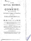 The Rival Modes  a comedy in five acts and in prose