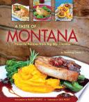 A Taste of Montana