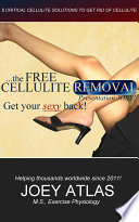 The Free Cellulite Removal - Get Your Sexy Back!