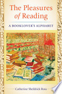 The Pleasures Of Reading A Booklover S Alphabet