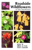 Roadside Wildflowers Of The Northwest
