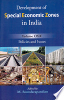 Development of Special Economic Zones in India: Policies and issues
