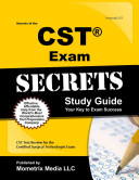 Secrets of the CST Exam