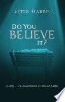 Do You Believe It  Book PDF