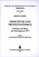 Mönchtum und Protestantismus