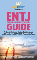 Entj Dating And Relationships Guide