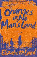 Oranges in No Man's Land Book