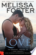 Sea of Love  Love in Bloom  The Bradens  Contemporary Romance