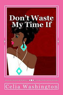 Don t Waste My Time If