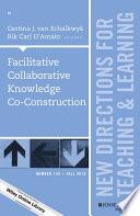 Facilitative Collaborative Knowledge Co Construction