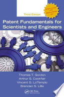 Patent Fundamentals for Scientists and Engineers  Third Edition