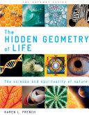 The Hidden Geometry of Life  The Science and Spirituality of Nature