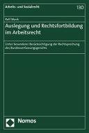 Auslegung und Rechtsfortbildung im Arbeitsrecht