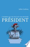 illustration L'homme qui ne voulait pas devenir Président